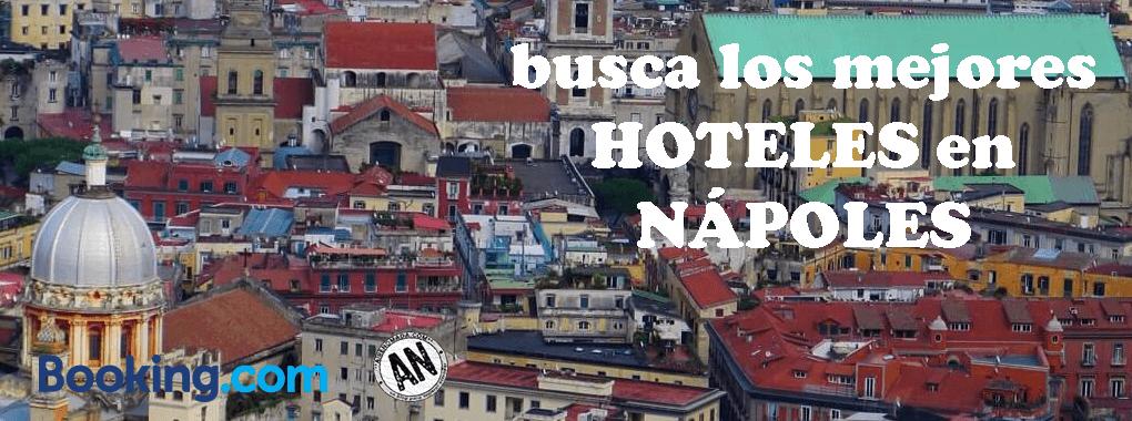 OFERTAS NÁPOLES HOTELES